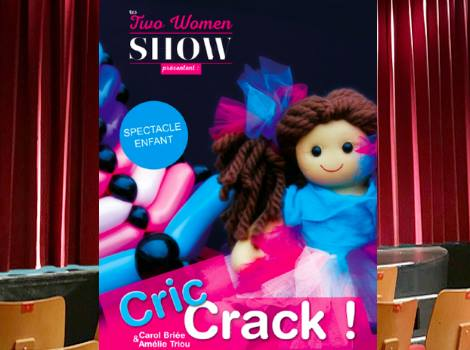Cric Crack ! Spectacle Enfant deal theatre chartrons bordeaux